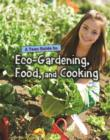 A Teen Guide to Eco-Gardening, Food, and Cooking - Book