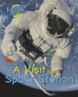 A Visit to a Space Station : Fantasy Field Trips - Book