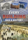 Every Building Has a History - Book