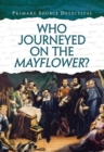 Who Journeyed on the Mayflower? - Book