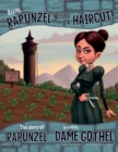 Really, Rapunzel Needed a Haircut! : The Story of Rapunzel as Told by Dame Gothel - Book