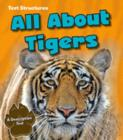 All About Tigers : A Description Text - Book