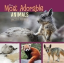 The Most Adorable Animals in the World - Book