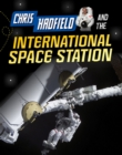 Chris Hadfield and the International Space Station - Book