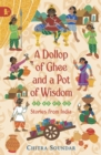 A Dollop of Ghee and a Pot of Wisdom - Book