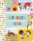 Lunchbox: The Story of Your Food - Book