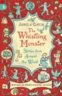 The Whistling Monster: Stories from Around the World - Book