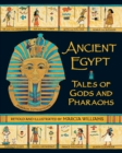Ancient Egypt: Tales of Gods and Pharaohs - Book