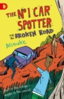 The No. 1 Car Spotter and the Broken Road - Book