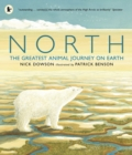 North : The Greatest Animal Journey on Earth - Book