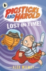 Pigsticks and Harold Lost in Time! - Book
