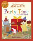 The Adventures of Abney & Teal: Party Time - Book