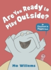 Are You Ready to Play Outside? - Book