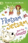 Flotsam and Jetsam and the Grooof - Book