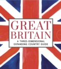 Great Britain: A Three-Dimensional Expanding Country Guide - Book
