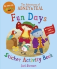 The Adventures of Abney & Teal: Fun Days Sticker Activity Book - Book