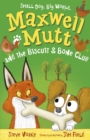 Maxwell Mutt and the Biscuit & Bone Club - Book