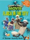Shaun the Sheep Movie - Flock in the City Sticker Activity Book - Book