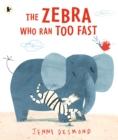 The Zebra Who Ran Too Fast - Book