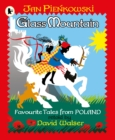 The Glass Mountain: Tales from Poland - Book