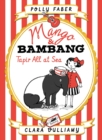 Mango & Bambang: Tapir All at Sea (Book Two) - Book