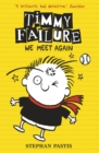 Timmy Failure: We Meet Again - Book