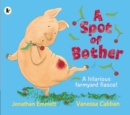 A Spot of Bother - Book