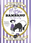 Mango & Bambang: The Not-a-Pig (Book One) - Book