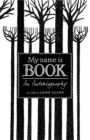 My Name Is Book - Book