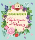 Shakespeare on Flowers: Panorama Pops - Book