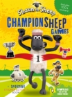 Shaun the Sheep Championsheep Games : A Sporting Sticker Activity Book - Book