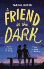 A Friend in the Dark - Book