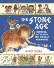 The Stone Age: Hunters, Gatherers and Woolly Mammoths - Book