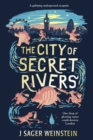 The City of Secret Rivers - eBook