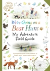 We're Going on a Bear Hunt: My Adventure Field Guide - Book