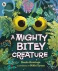 A Mighty Bitey Creature - Book