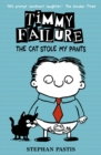 Timmy Failure: The Cat Stole My Pants - Book