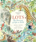 Lots : The Diversity of Life on Earth - Book