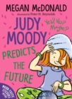 Judy Moody Predicts the Future - Book