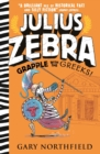 Julius Zebra: Grapple with the Greeks! - Book