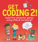 Get Coding 2! Build Five Computer Games Using HTML and JavaScript - Book