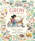 Grow: Secrets of Our DNA - Book