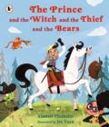 The Prince and the Witch and the Thief and the Bears - Book
