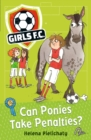 Girls FC 2: Can Ponies Take Penalties? - Book