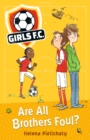 Girls FC 3: Are All Brothers Foul? - Book