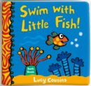 Swim with Little Fish!: Bath Book - Book