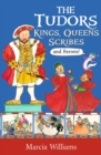 The Tudors: Kings, Queens, Scribes and Ferrets! - Book