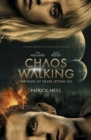Chaos Walking: Book 1 The Knife of Never Letting Go : Movie Tie-in