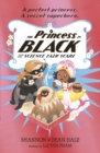 The Princess in Black and the Science Fair Scare - Book