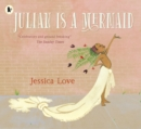 Julian Is a Mermaid - Book